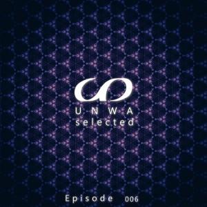 UNWA Selected - Episode 006